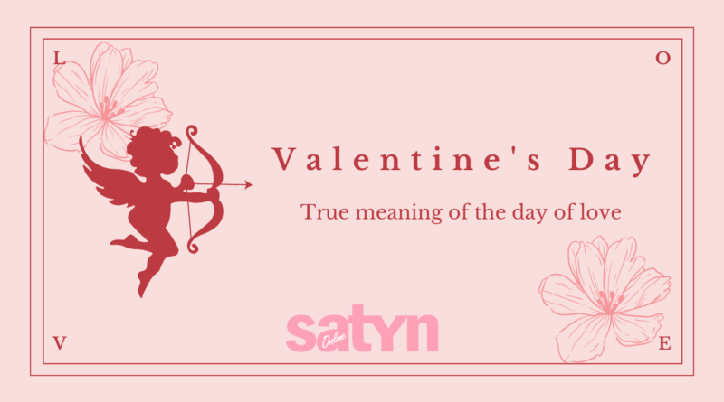 Valentine's Day: True Meaning Of The Day Of Love