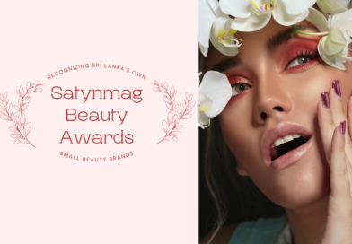 Satynmag Beauty Awards – Recognizing  Sri Lanka's own small beauty brands…