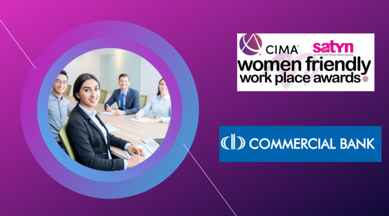 COMMERCIAL BANK – BANKING ON WOMEN WHO POWER THE BANK'S SUCCESS…